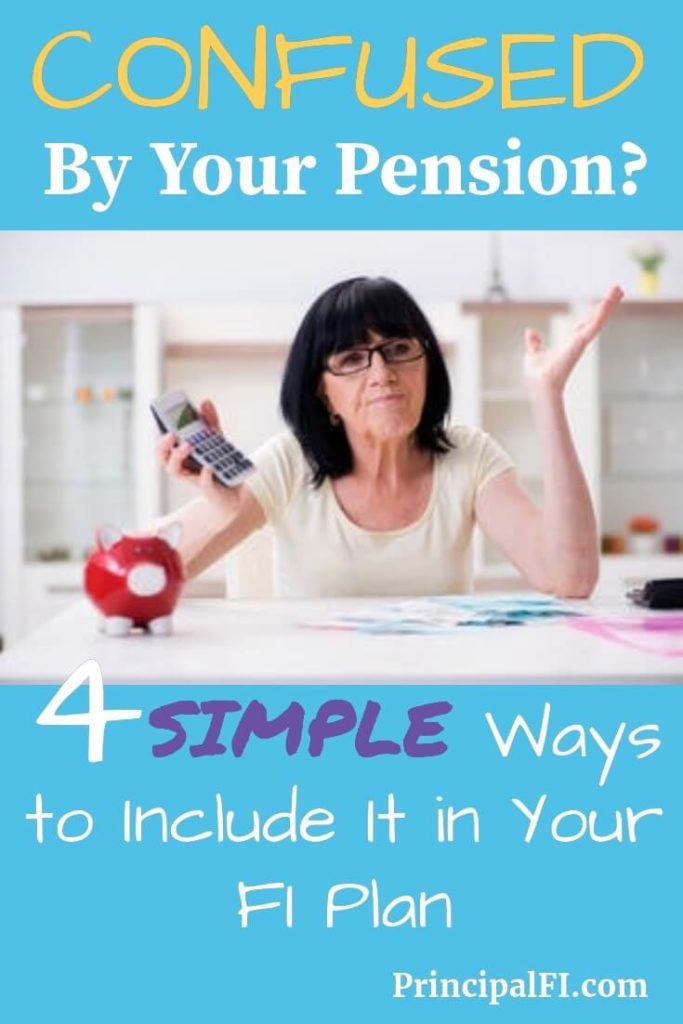 Confused by your pension option?  4 simple ways to include a pension in your financial independence planning.