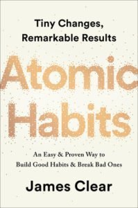 Quotes from Atomic Habits to Help you Power Your Financial Independence Journey