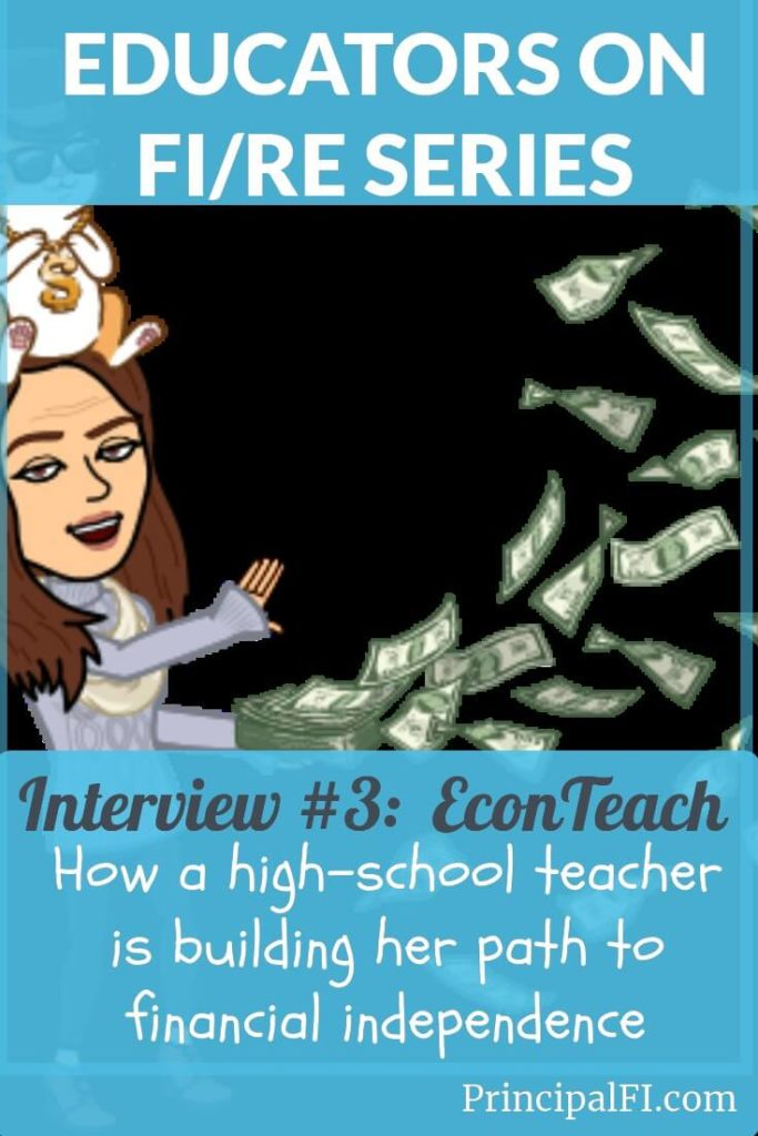 Educator on FIRE Interview 3: A high school teacher builds her path to financial independence.