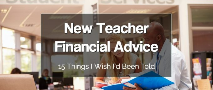 New Teacher Financial Advice