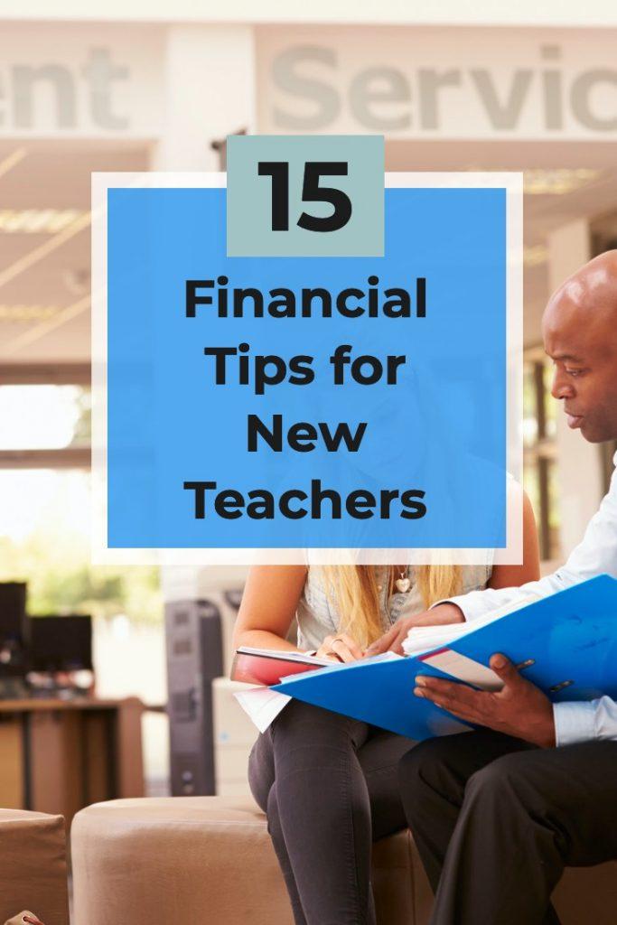 15 KEY Financial Tips for New Teachers