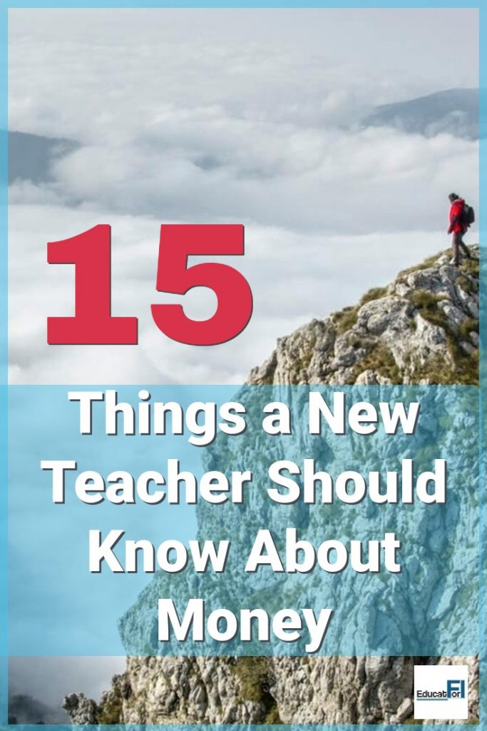15 Powerful Pieces of Money Advice for New Teachers.  These things will help a new educator build wealth!  #teachermoney #newteacheradvice