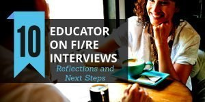Reflections and Next Steps with Educator on FI/RE Series