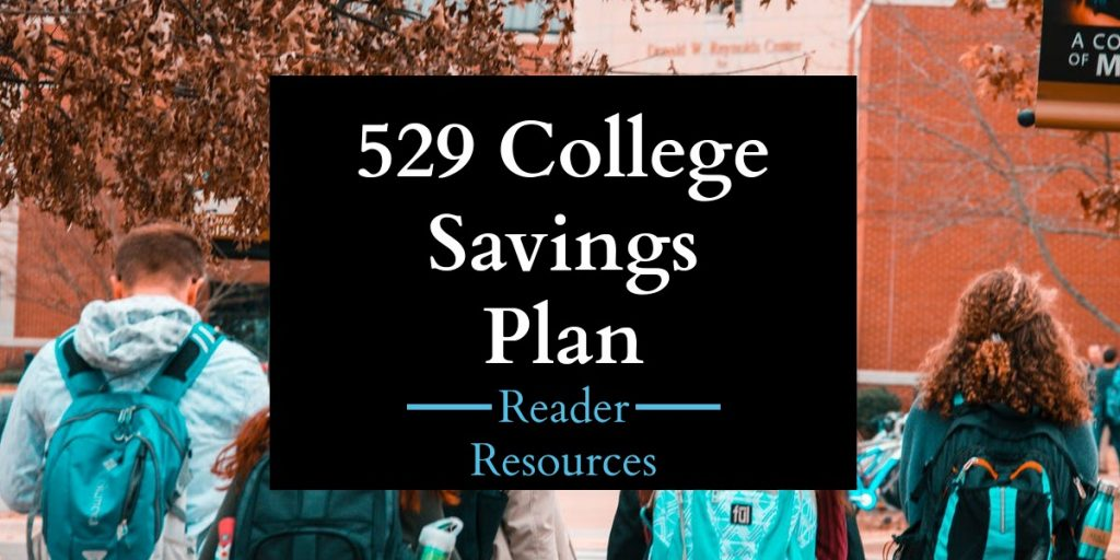 Resources for Readers:  529 Plans