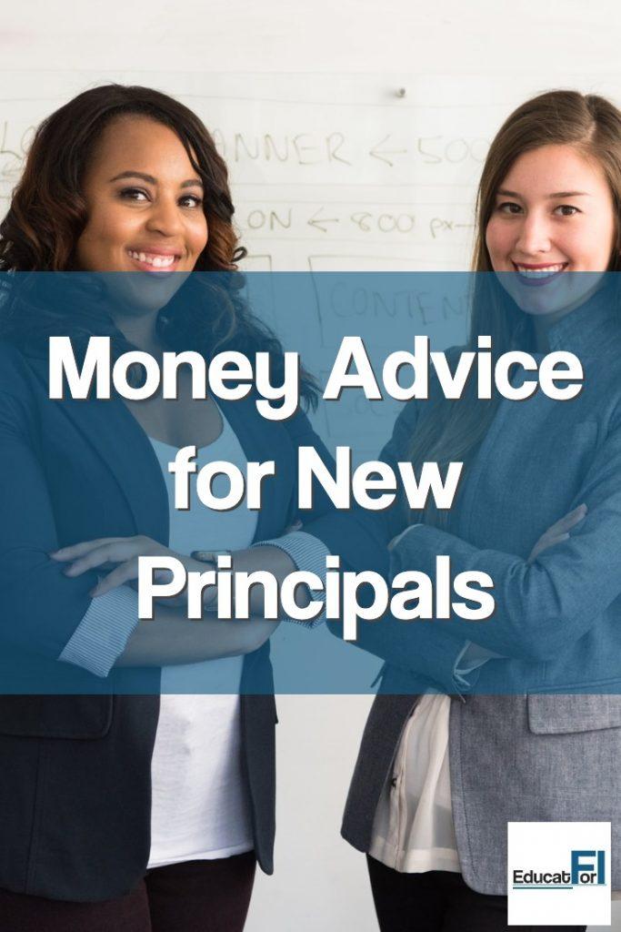 Money Advice for New Principals