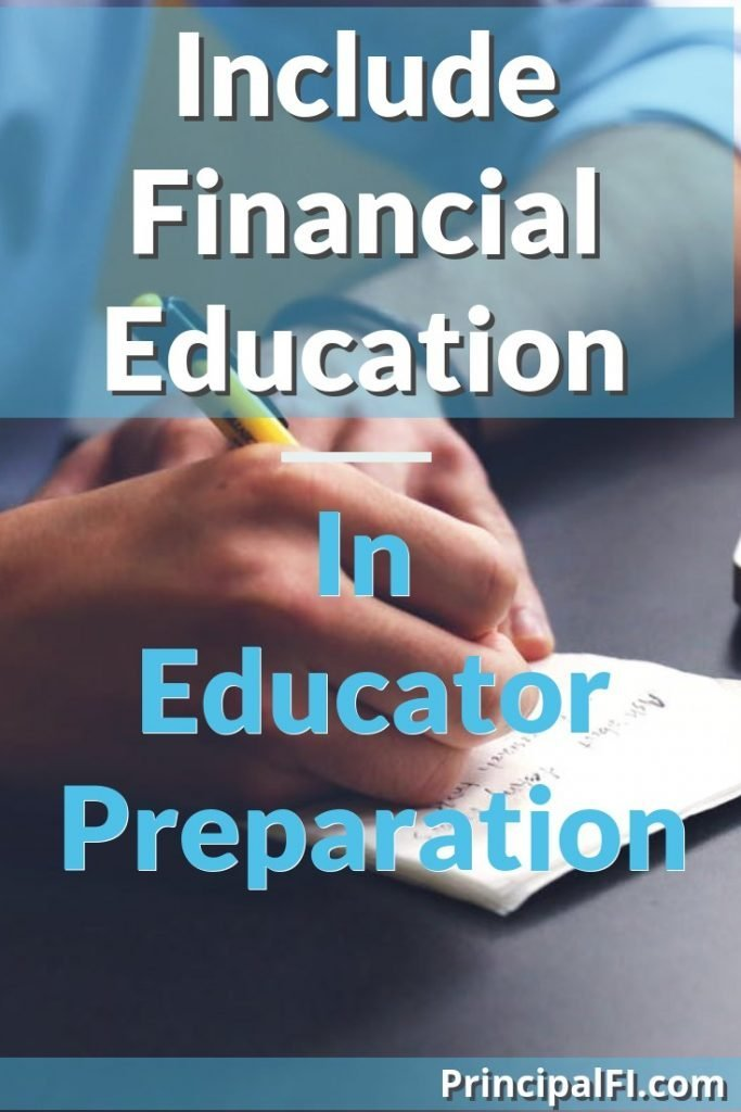 High-quality, career specific financial concepts taught during educator preparation will help the best teachers enter and stay in the profession.