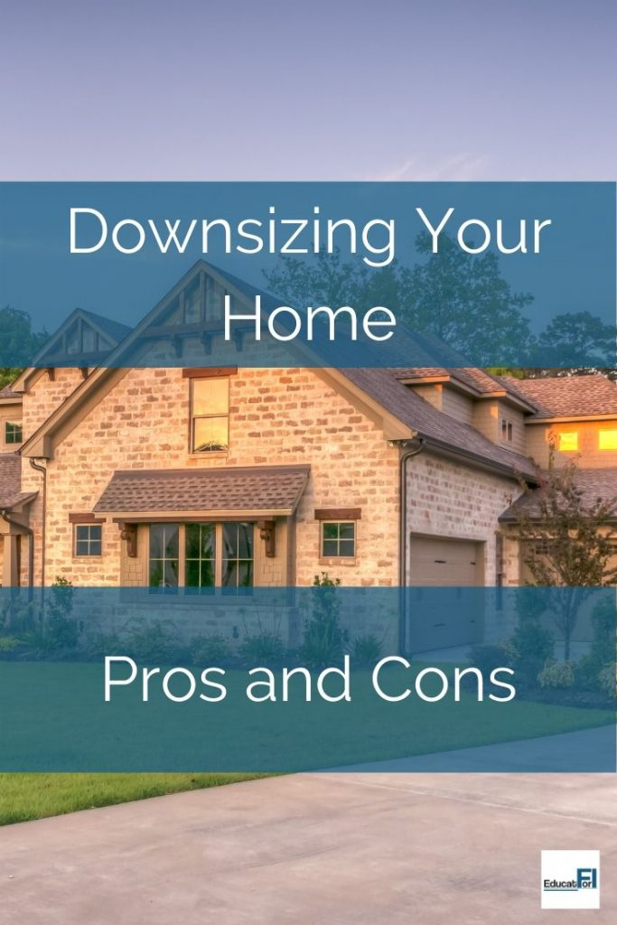 Pros and cons to downsizing your home. Make your decision today! #prosandconsdownsizing #downsizinghome