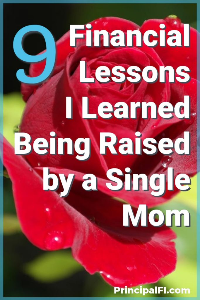 Financial lessons I learned while being raised by an incredible single mom.  #MothersDay #Singlemoms