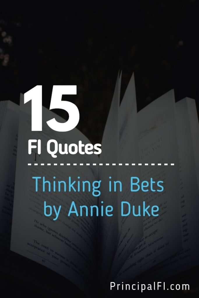 Thinking in Bets by Annie Duke can help you make better financial decisions.