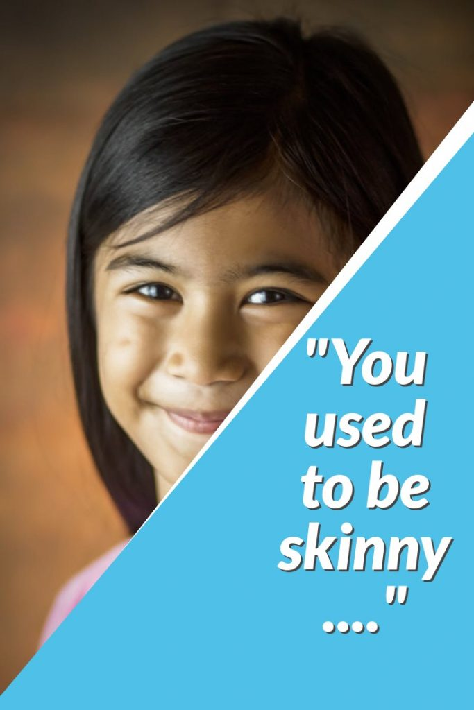 """You used to be skinny..""  A student drops some hard truth.  Don't take it personally, use it to motivate!"