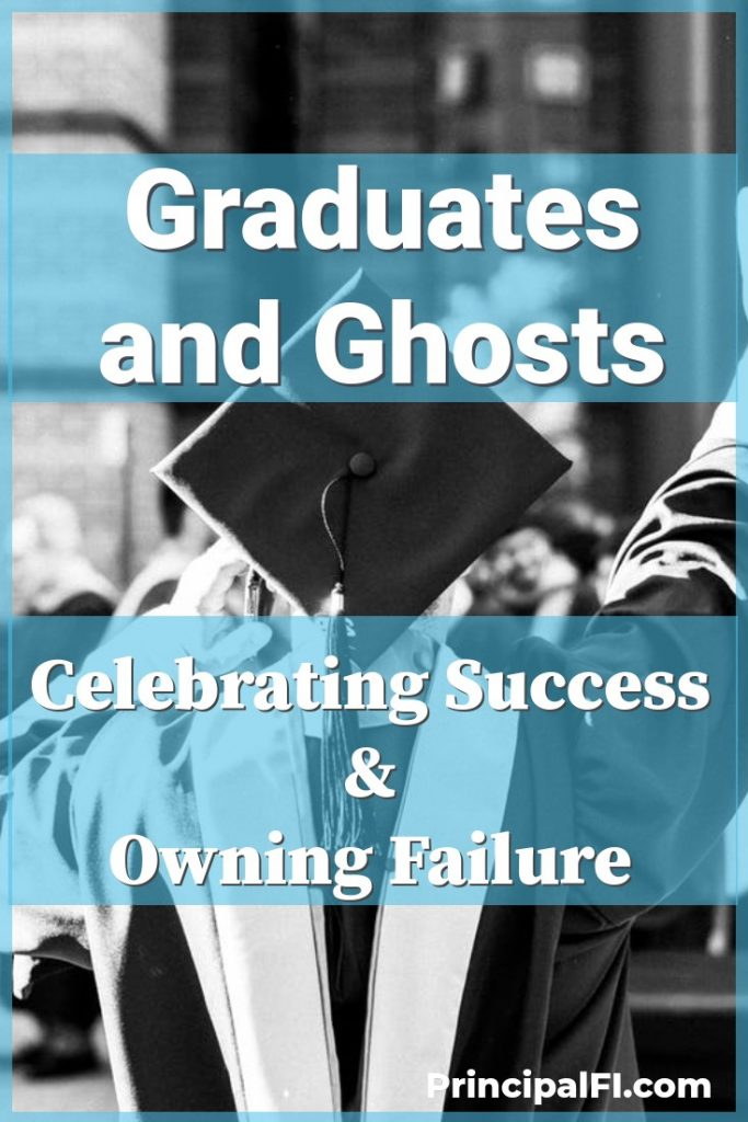 Graduation is an opportunity for reflection.  How can you balance celebrating your successes with owning your failures?