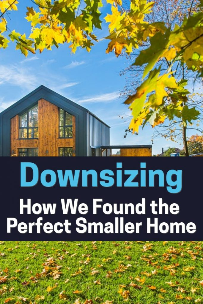 Here's what we did to find exactly the right small home.