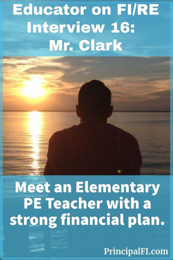 Mr. Clark tells the story of an elementary teacher on the path to financial independence.