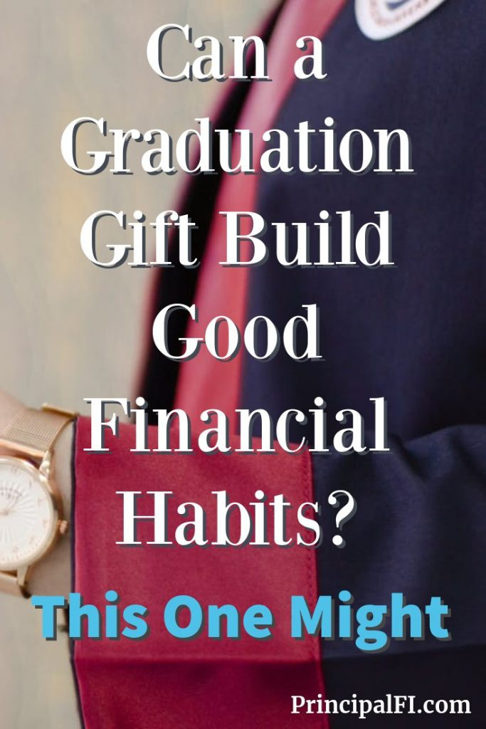 This graduation gift combined celebration, connection, and financial education!  #graduation #graduationgifts