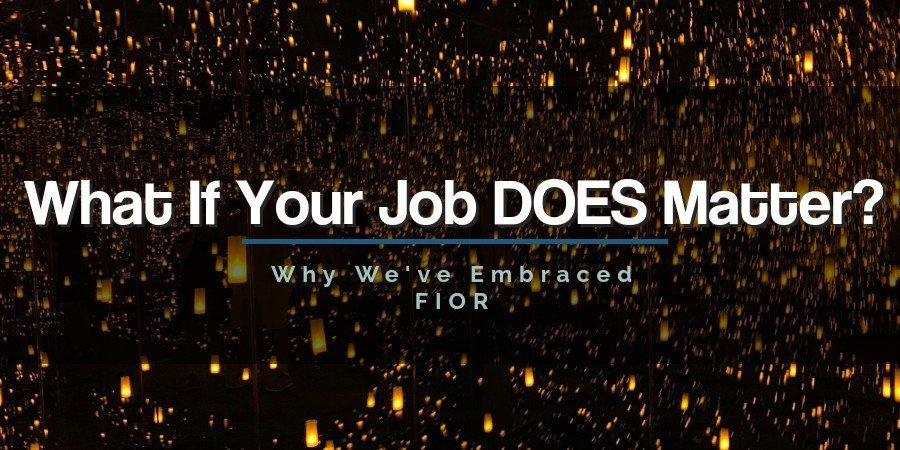 Why We Embrace FIOR