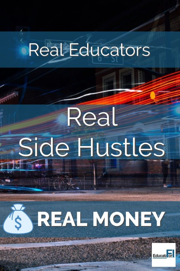 Earn real money using these side hustles from real educators.  Teachers can earn extra money while still doing the job they love!  #teachermoney #teachersidehustle