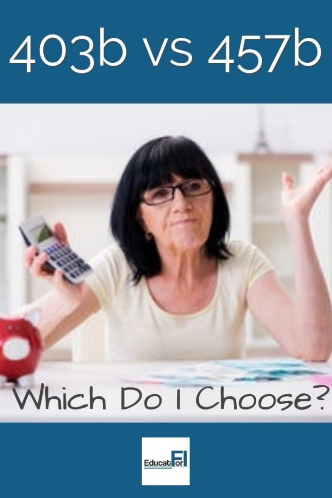 403b vs 457b can be a difficult choice.  Both are great retirement tools.  Learn about the similarities, differences, and a method for choosing between the two.  #403b #457b #403vs457