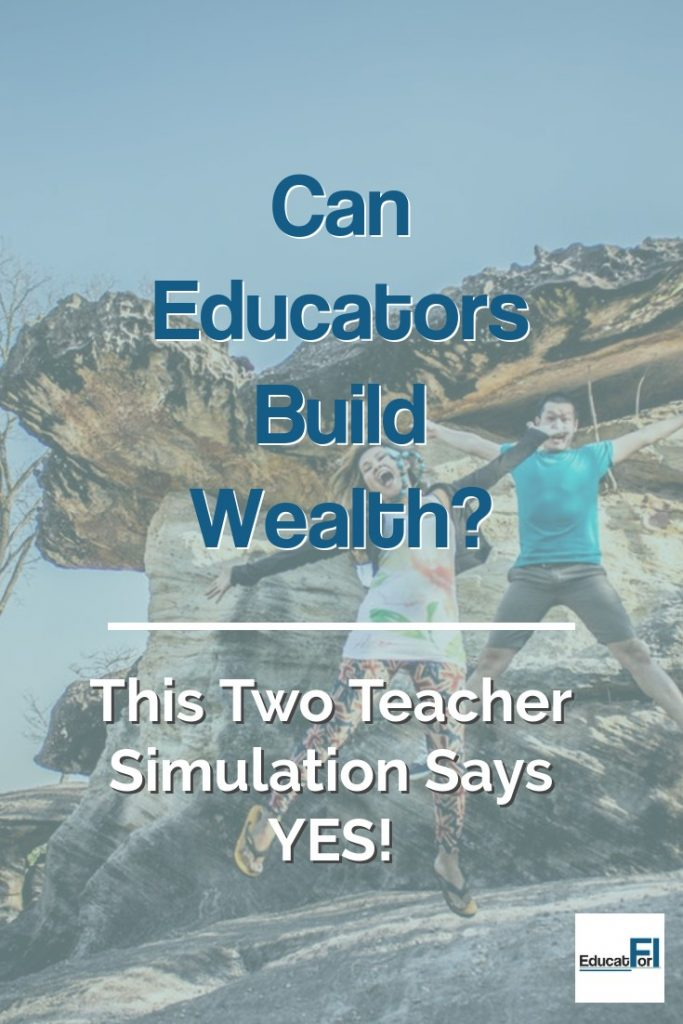 Educators can build wealth.  An exploration of how a two teacher household can build financial security.