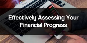 Effectively Assess Financial Progress
