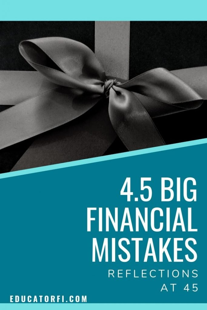 My biggest financial mistakes of my first 45 years.  I share what I would do differently to help you do better.
