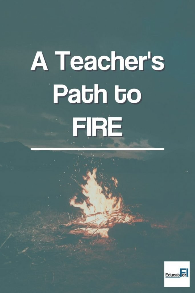 A teacher can reach FIRE (Financial Independence Retire Early.)  Check out how one teacher builds a plan to retire before 40 while doing the work they love.
