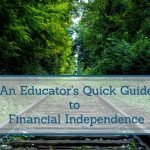 Educator's Quick Guide To Financial Independence Free Ebook!