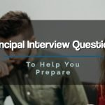 200+ Principal Interview Questions to Help You Prepare