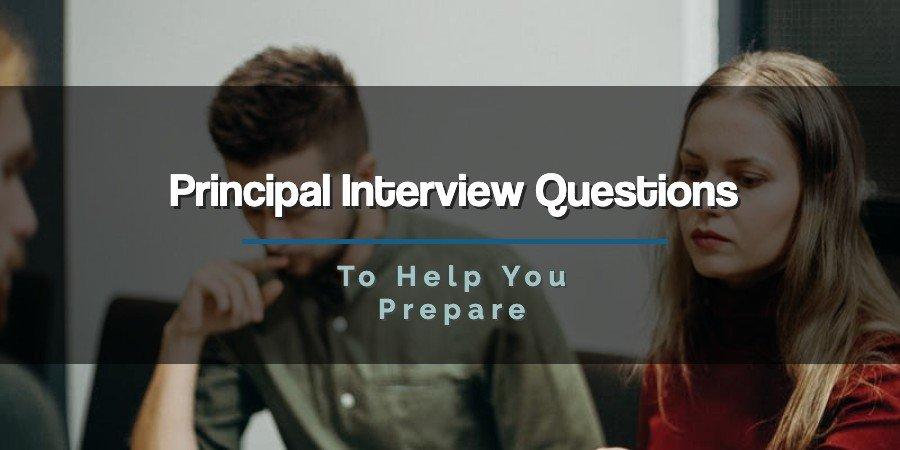 200 Principal Interview Questions To Help You Prepare Educator Fi