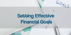 Setting Effective Financial Goals with Worksheet