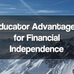 Teacher Advantages for Financial Independence