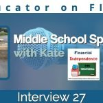 Educators on FIOR Interview 27: Kate (Middle School)