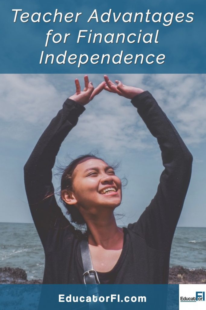 Teacher advantages for financial independence are real!  Despite a relatively low income, there are several financial benefits in the teaching profession that can help you build wealth.  #teacherfinancialindependnece