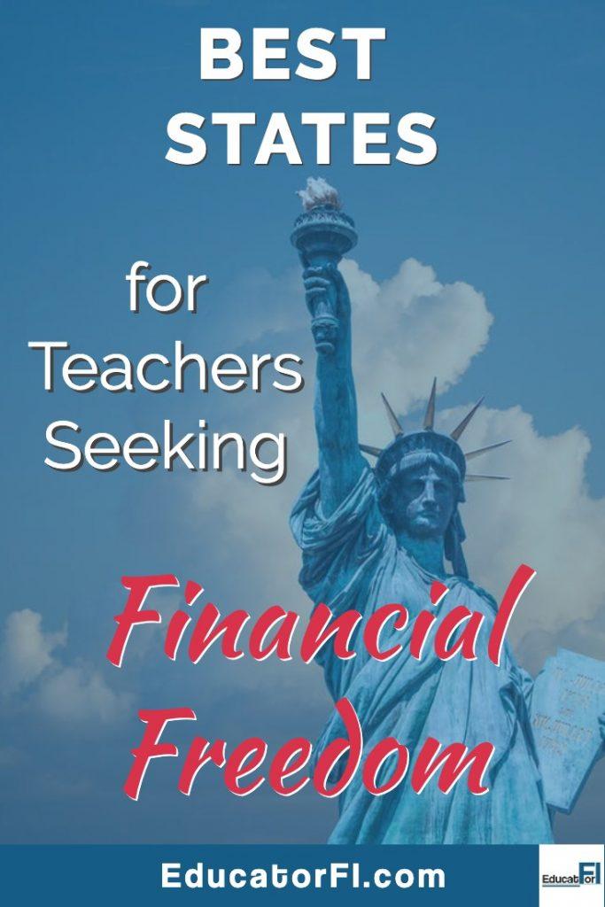 Best States for Teachers Seeking Financial Freedom