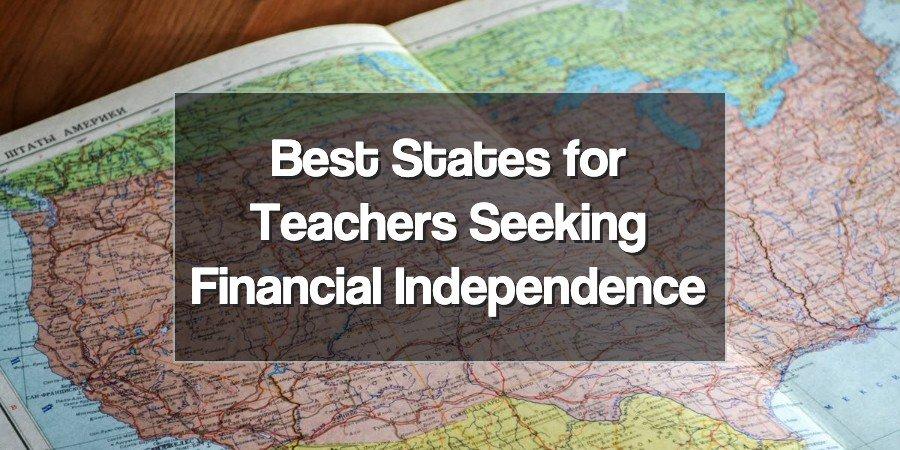 Best States for Teachers Seeking FI