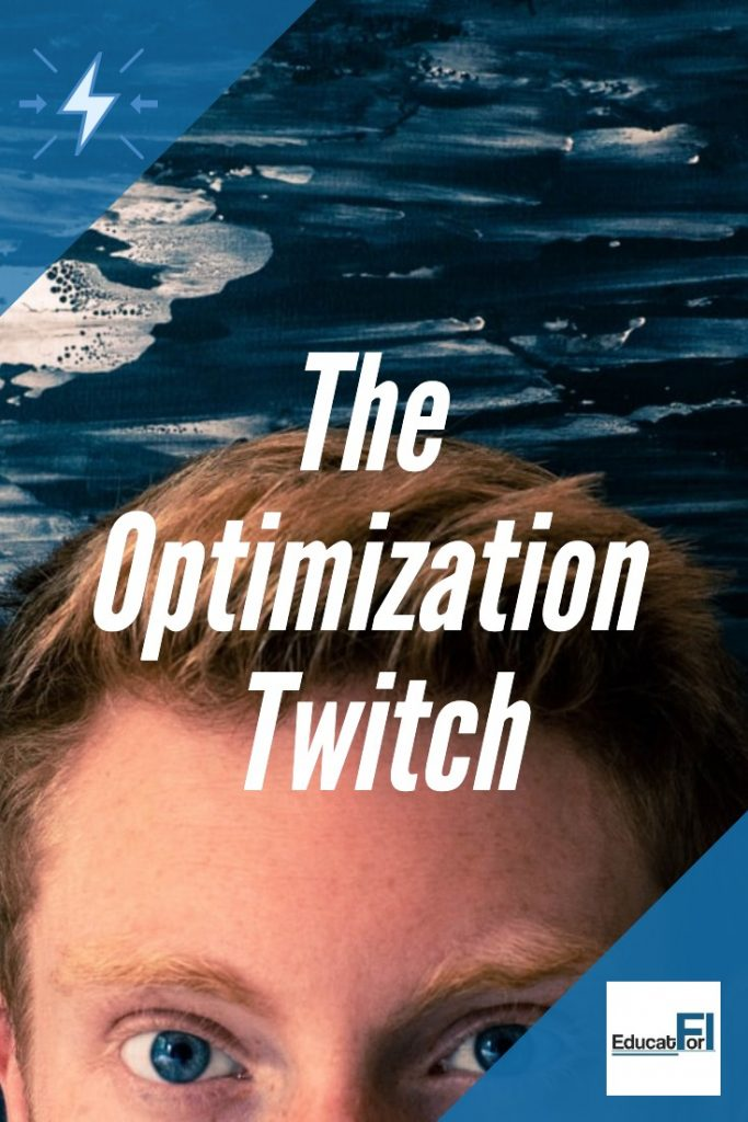 Optimization.  It can be powerful AND distracting.