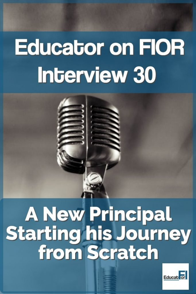 A new principal starting from financial scratch shares his story and plan.