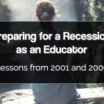 Preparing for a Recession as an Educator