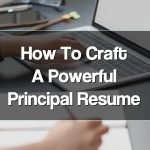 How to Craft a School Principal Resume