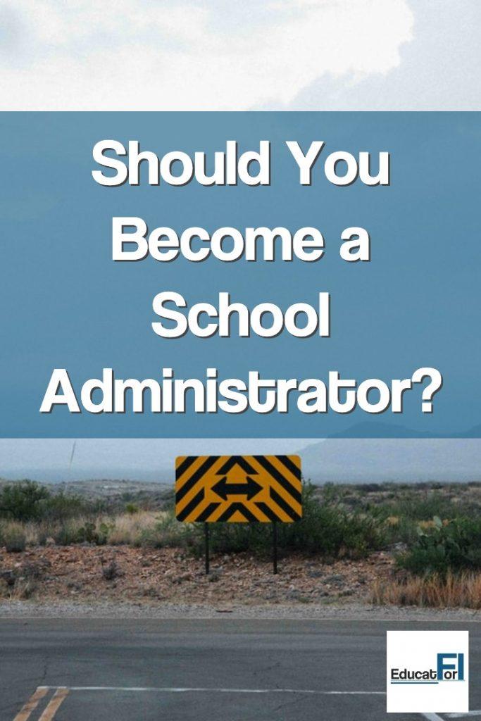 Should I Become a School Principal?