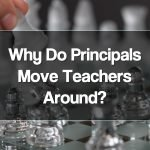 Featured: Why Do Principals Move Teachers Around