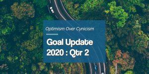 2020 Quarter 2 Goal Update
