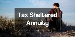 Tax Sheltered Annuity