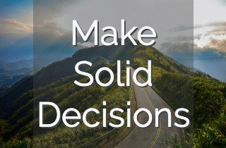 Make Solid Decisions