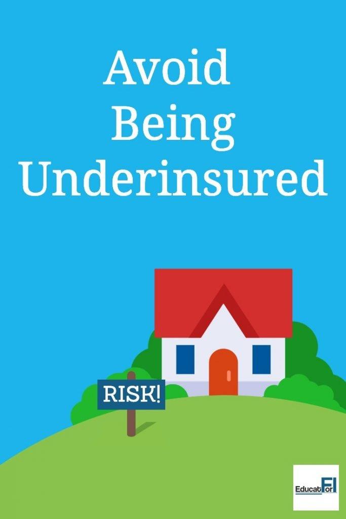 Avoid Being Underinsured #underinsured