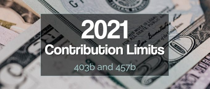 2021 403b and 457b max contribution limits