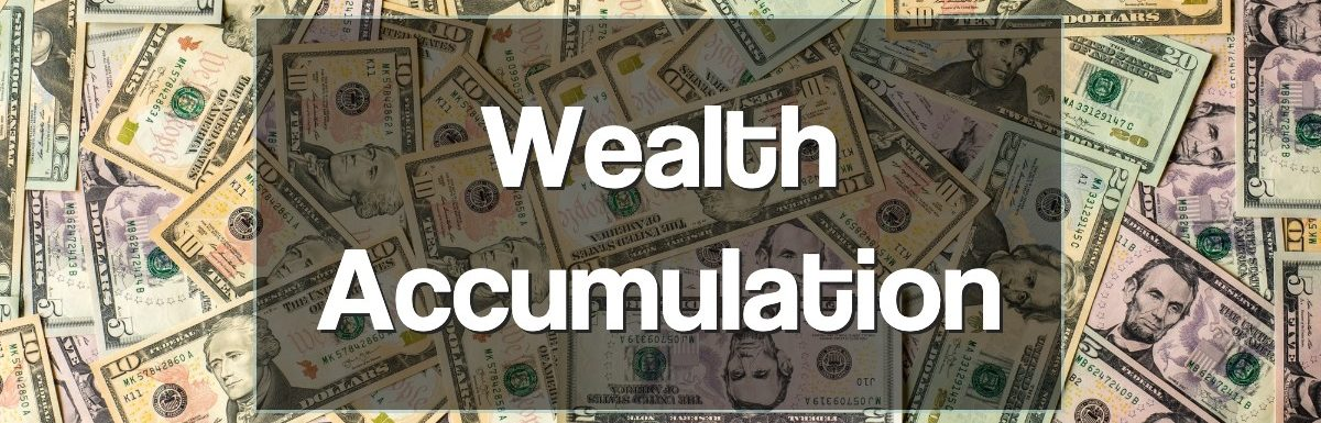 Wealth Accumulation