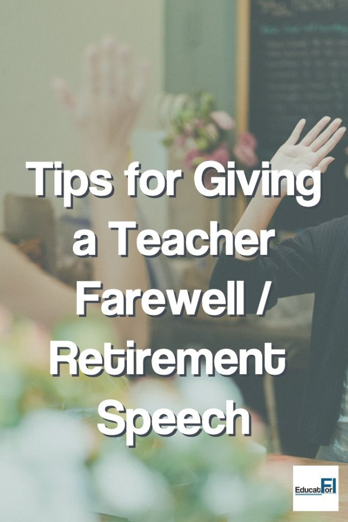 Tips for giving a great retirement speech for a teacher!