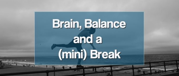 Brain Break Balance