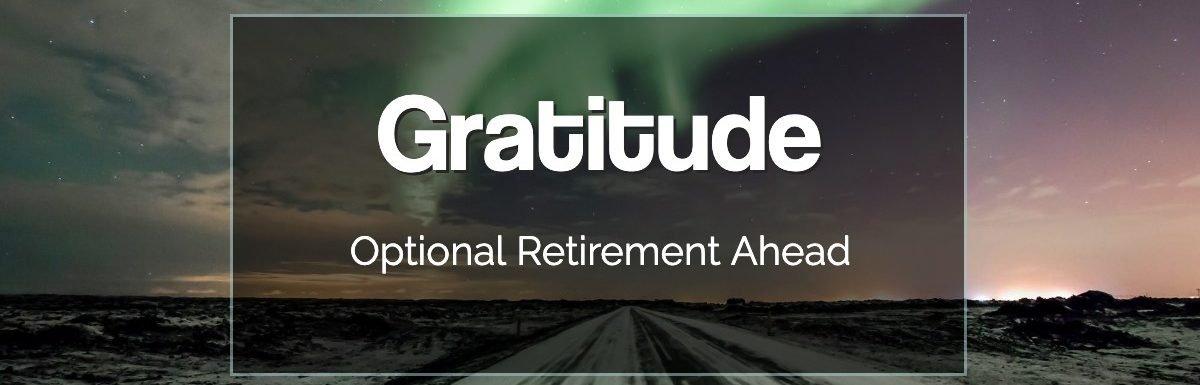 Gratitude in Optional Retirement